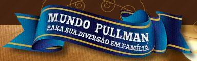MUNDO PULLMAN - WWW.MUNDOPULLMAN.COM.BR