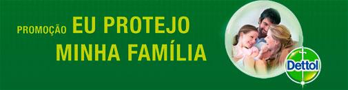 PROMOÇÃO EU PROTEJO MINHA FAMÍLIA - WWW.EUPROTEJOMINHAFAMILIA.COM.BR