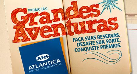 PROMOÇÃO GRANDES AVENTURAS - ATLANTICA HOTELS INTERNATIONAL