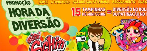 PROMOÇÃO MINI SCHIN - HORA DA DIVERSÃO - WWW.PROMOCAOMINISCHIN.COM.BR