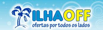 ILHA OFF - COMPRAS COLETIVAS - WWW.ILHAOFF.COM.BR