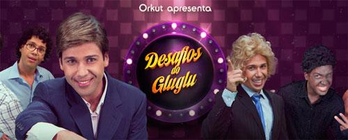 DESAFIOS DO GLUGLU - WWW.ORKUT.COM.BR/DESAFIOS