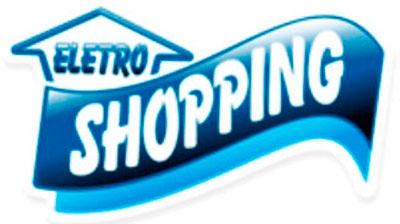 ELETRO SHOPPING - CELULARES, MOVEIS, ELETRÔNICOS - WWW.ELETROSHOPPING.COM.BR