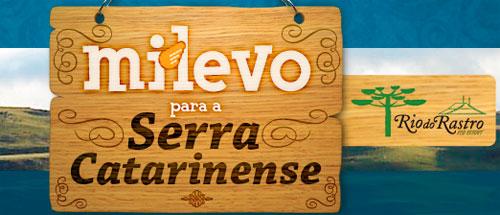 PROMOÇÃO MILEVO PARA A SERRA CATARINENSE - WWW.MILEVO.COM.BR