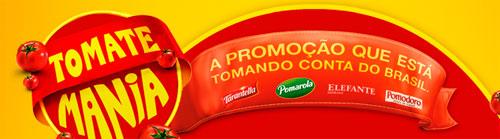 PROMOÇÃO TOMATE MANIA - WWW.TOMATEMANIA.COM.BR