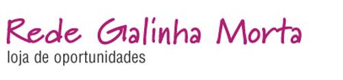 REDE GALINHA MORTA - CALÇADOS, BOTAS, SAPATOS, BOLSAS - WWW.REDEGALINHAMORTA.COM.BR