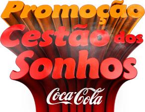 WWW.CESTAODOSSONHOS.COM.BR - PROMOÇÃO CESTÃO DOS SONHOS COCA-COLA