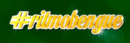 WWW.RITMOBENGUE.COM.BR - PROMOÇÃO NO RITMO BENGUÉ - #RITMOBENGUE