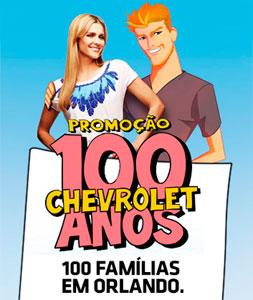 PROMOÇÃO 100 ANOS CHEVROLET - WWW.PROMOCAO100ANOSCHEVROLET.COM.BR