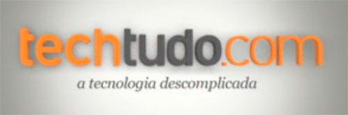 WWW.TECHTUDO.COM - NOVIDADES DA TECNOLOGIA - SITE TECHTUDO