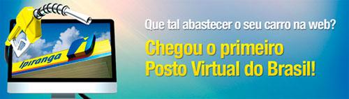 WWW.POSTOVIRTUAL.COM.BR - POSTO VIRTUAL IPIRANGA