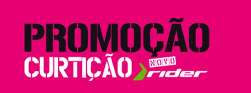 PROMOÇÃO CURTIÇÃO NOVO RIDER - WWW.PROMOCAORIDER.COM.BR