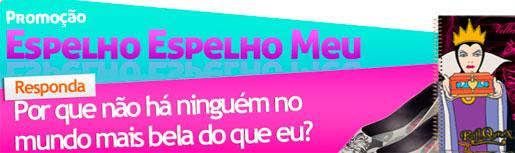 PROMOÇÃO ESPELHO ESPELHO MEU - WWW.TODATEEN.COM.BR