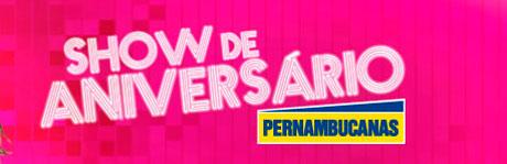 PROMOÇÃO SHOW DE ANIVERSÁRIO PERNAMBUCANAS - WWW.PERNAMBUCANAS.COM.BR/LUANSANTANA