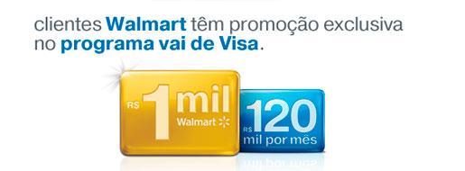 PROMOÇÃO VISA E WALMART - WWW.VISA.COM.BR/VAIDEVISA/WALMART