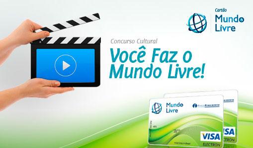 PROMOÇÃO VOCÊ FAZ O MUNDO LIVRE - WWW.CARTAOMUNDOLIVRE.COM.BR