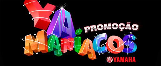PROMOÇÃO YAMANIACOS - WWW.PROMOCAOYAMANIACOS.COM.BR