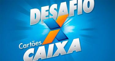 PROMOÇÃO DESAFIO CARTÕES CAIXA - WWW.DESAFIOCARTOESCAIXA.COM.BR
