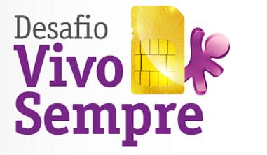 WWW.VIVO.COM.BR/DESAFIOVIVOSEMPRE - PROMOÇÃO DESAFIO VIVO SEMPRE