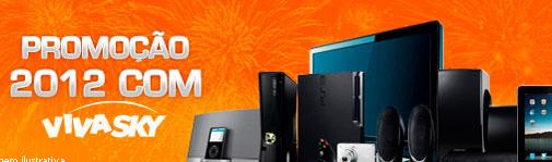 PROMOÇÃO 2012 COM 12 PRÊMIOS SKY