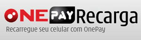 WWW.ONEPAY.COM.BR - RECARGA DE CELULAR, VIVO, TIM, OI - ONEPAY
