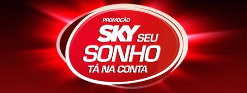 WWW.SKY.COM.BR/SEUSONHO - PROMOÇÃO SKY SEU SONHO TÁ NA CONTA