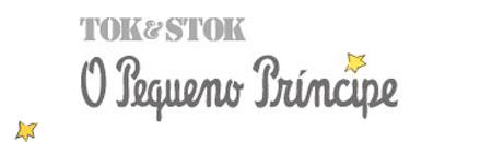 WWW.TOKSTOK.COM.BR - PROMOÇÃO TOK & STOK LEVA VOCÊ AO PAÍS DO PEQUENO PRÍNCIPE