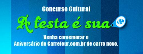 PROMOÇÃO CARREFOUR A FESTA É SUA - WWW.CARREFOUR.COM.BR