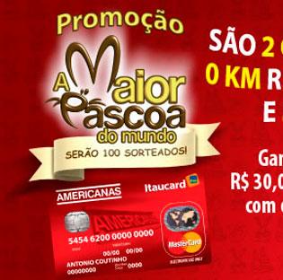 WWW.CARTAOAMERICANAS.COM.BR/PASCOA - PROMOÇÃO A MAIOR PÁSCOA DO MUNDO