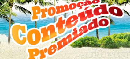 WWW.GLOBO.COM/CONTEUDOPREMIADO - PROMOÇÃO CONTEÚDO PREMIADO GLOBO.COM