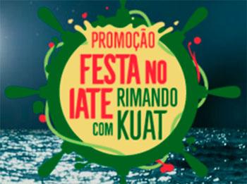 WWW.KUAT.COM.BR - PROMOÇÃO KUAT FESTA NO IATE