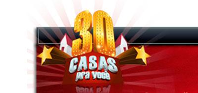 WWW.PROMO30CASAS.COM.BR - PROMOÇÃO 30 CASAS PARA VOCÊ