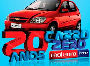 WWW.RESTAURAJEANS20ANOS.COM.BR - PROMOÇÃO RESTAURA JEANS 20 ANOS CARRO ZERO