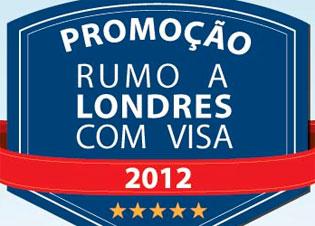 PROMOÇÃO RUMO A LONDRES COM VISA 2012
