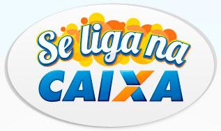 WWW.SELIGANACAIXA.COM.BR - PROMOÇÃO SE LIGA NA CAIXA