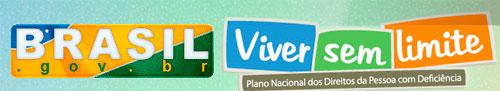 PROGRAMA VIVER SEM LIMITES - WWW.BRASIL.GOV.BR/VIVERSEMLIMITE