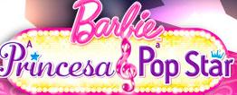 WWW.APRINCESAEAPOPSTAR.COM.BR - PROMOÇÃO BARBIE A PRINCESA & A POP STAR