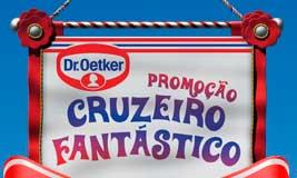 WWW.CRUZEIROFANTASTICODROETKER.COM.BR - PROMOÇÃO CRUZEIRO FANTÁSTICO DR. OETKER
