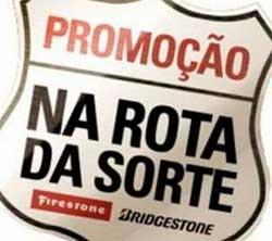 WWW.NAROTADASORTE.COM.BR - PROMOÇÃO BRIDGESTONE NA ROTA DA SORTE