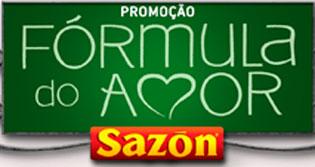 WWW.PROMOCAOSAZON.COM.BR - PROMOÇÃO FÓRMULA DO AMOR SAZÓN