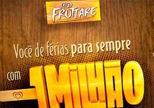 PROMOÇÃO FRUTTARE KIBON 2013 - VOCÊ DE FÉRIAS PARA SEMPRE COM UM MILHÃO