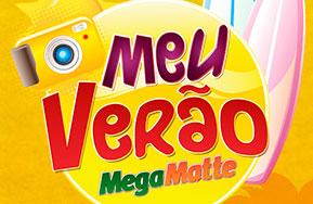 WWW.MEUVERAOMEGAMATTE.COM.BR - PROMOÇÃO MEGAMATTE MEU VERÃO