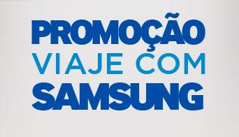 WWW.VIAJECOMSAMSUNG.COM.BR - PROMOÇÃO VIAJE COM SAMSUNG ULTRABOOK