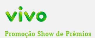 WWW.VIVOPROMO.COM.BR - PROMOÇÃO SHOW DE PRÊMIOS VIVO
