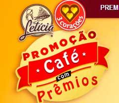WWW.CAFECOMPREMIOS.COM.BR - PROMOÇÃO CAFÉ COM PRÊMIOS - 3 CORAÇÕES, CAFÉ LETÍCIA