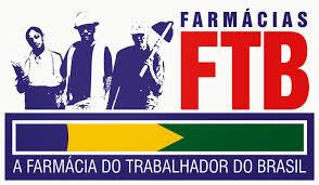WWW.FARMACIASFTB.COM - FARMÁCIAS FTB - FARMÁCIA DO TRABALHO DO BRASIL